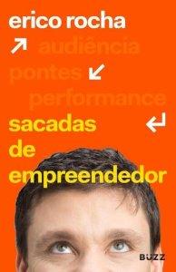 Sacadas de empreendedor digital Érico Rocham livro